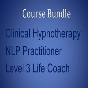 Home Study Course Bundle 2 Clinical hypnotherapy practitioner Level NLP Practitioner and Level 3 Life Coach