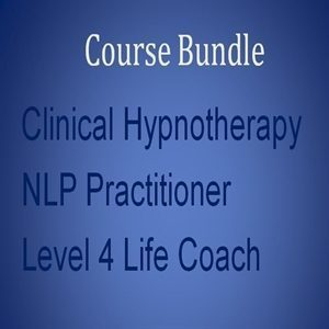 Distance Learning home study course bundle 4 Clinical Hypnotherapy, NLP Practitioner and Level 4 Life Coach