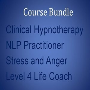 Home Study Course Bundle 3 Level 4 Clinical Hypnotherapy, NLP, Stress, Level 4 Life Coach