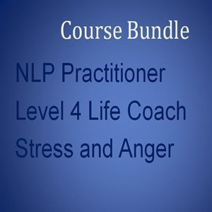 Home Study Course Bundle 6 NLP Practitioner, Stress Management and Level 4 Life Coach