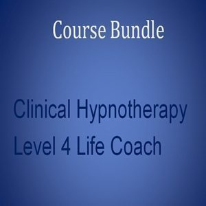 Home Study Course Bundle 9 Home Study Clinical Hypnotherapy with a Level 4 Life Coach